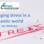 Three steps for managing stress in chaos and uncertainty